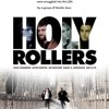<em>Holy Rollers</em> to Open in Toronto &#038; Montreal on June 25th