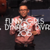 13TH ANNUAL FUNNY GIRLS AND DYNAMIC DIVAS