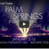 2017 Palm Springs Int'l Film Festival Trailer