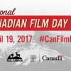 Enjoy A Canadian Film On National Canadian Film Day