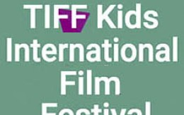 Young Protagonists @ The Heart of TIFF Kids Int'l Film Festival