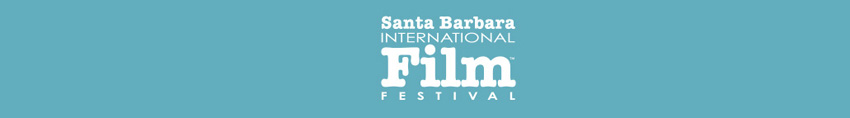 sbiff, santa barbara, international film festival, independent film, hollywood films, foreign films
