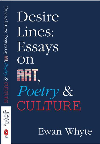 Cover for Desire Lines_Essays on Art_Poetry and Culture front cover